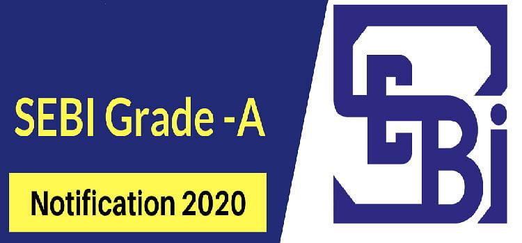 SEBI Grade A ऑनलाइन आवेदन 2020 की तारीख फिर से 31 मई तक बढ़ाई गई