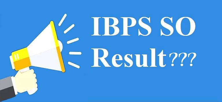 IBPS SO Final Result 2020 : IBPS SO 2020 का आज आ सकता है अंतिम परिणाम