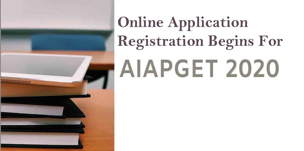 AIAPGET 2020 के लिए Online Registration हुआ शुरू, ऐसे करें आवेदन