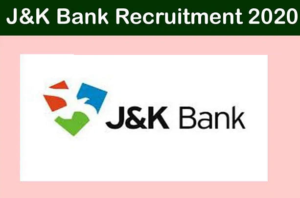 J&K Bank Recruitment 2020 : 1850 पदों के लिए निकाली जम्मू कश्मीर बैंक ने आवेदन, जल्द करें अप्लाई