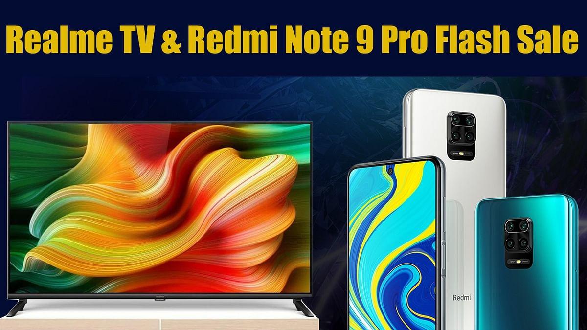 Flash Sales Today India: Redmi Note 9 Pro, Realme TV की फ्लैश सेल, जानें कीमत और ऑफर