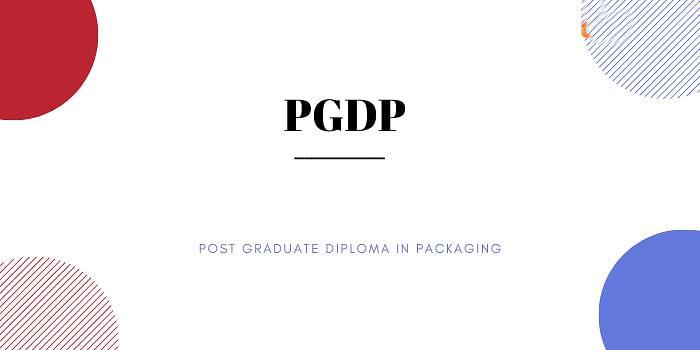 पीजीडीपी कर बनाएं पैकेजिंग इंडस्ट्री में करियर