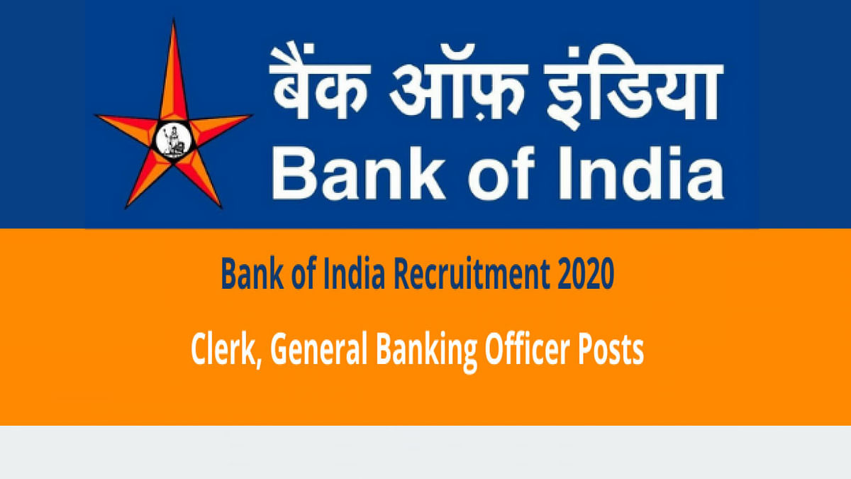Sarkari Naukri, Bank of India Recruitment 2020: बैंक ऑफ इंडिया में मिल रहा है पीओ और क्लर्क बनने का मौका, जाने आवेदन प्रक्रिया