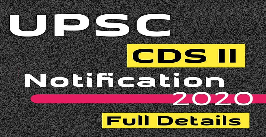 Sarkari Naukri, UPSCCDSII Recruitment 2020: यूपीएससी द्वारा संयुक्त रक्षा सेवा का नोटिफिकेशन जारी, जानें पूरी डिटेल