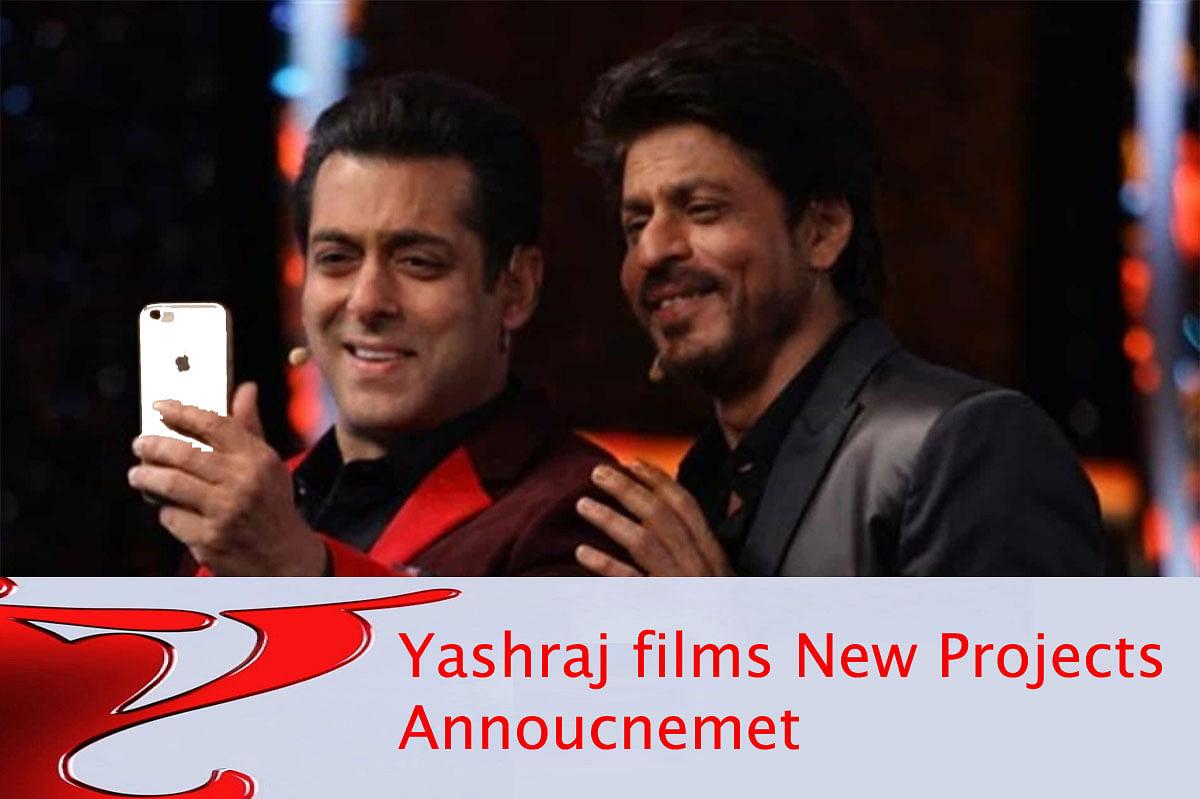इस रविवार चार बड़ी फिल्मों का एलान कर सकता है यशराज फिल्म्स, शाहरुख से लेकर सलमान तक है फेहरिस्त में