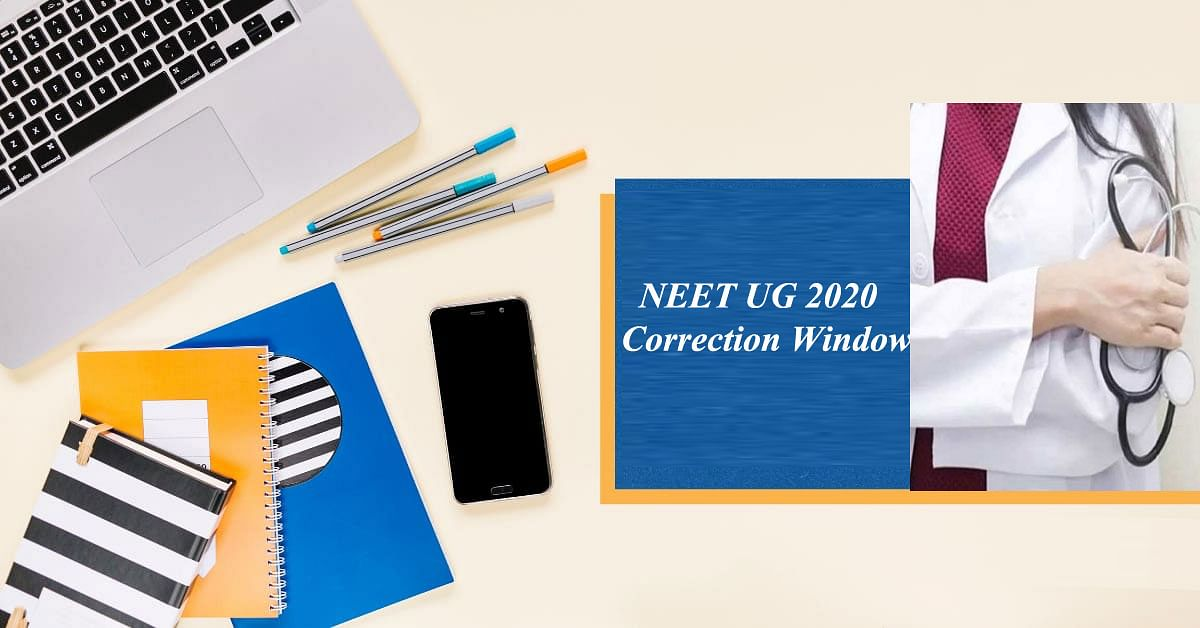 NEET UG 2020 Correction Window:  दोबोरा खोली गई नीट यूजी एप्लीकेशन करेक्शन विंडो, इन चीजों के लिए किया जा सकता है सुधार