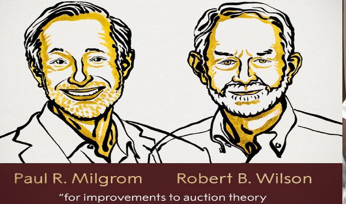 अर्थशास्त्र में बेहतर योगदान के लिए  पॉल आर मिलग्रोम और रॉबर्ट बी विल्सन को नोबेल पुरस्कार