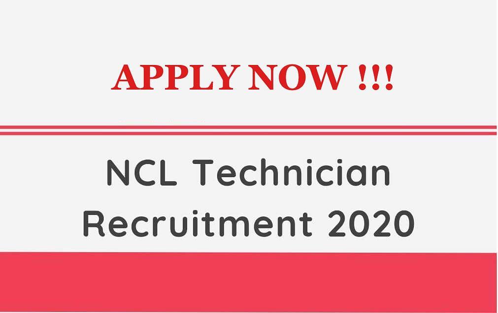 Sarkari Naukri, NCL Technician Recruitment 2020: सरकारी नौकरी करने का मिल रहा है सुनहरा मौका, 2 लाख तक की महीने की सैलरी, जाने सारी डिटेल