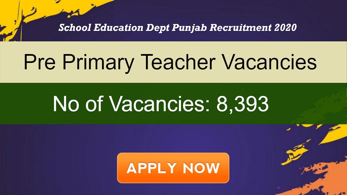Sarkari Naukri, School Education Dept Punjab Recruitment 2020:  सरकारी टीचर बनने का मिल रहा है मौका, 8,000 से ज्यादा पदों के लिए निकली हैं रिक्तियां, जानें पूरी डिटेल