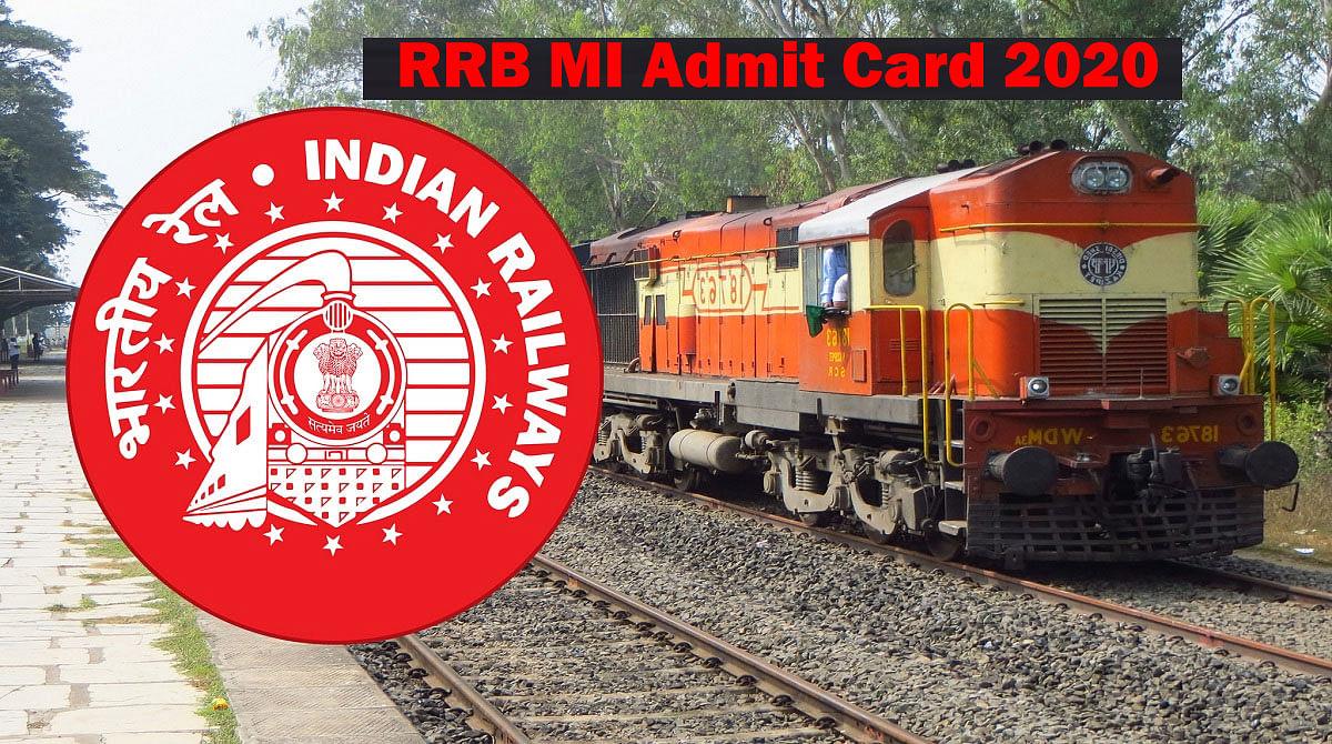 Sarkari Naukri, RRB MI Admit Card 2020:  आरआरबी ने जारी किया परीक्षा शेड्यूल, जानिए कब से होने वाली है परीक्षा