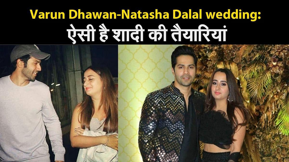 Varun Dhawan-Natasha Dalal wedding: ऐसी है शादी की तैयारियां