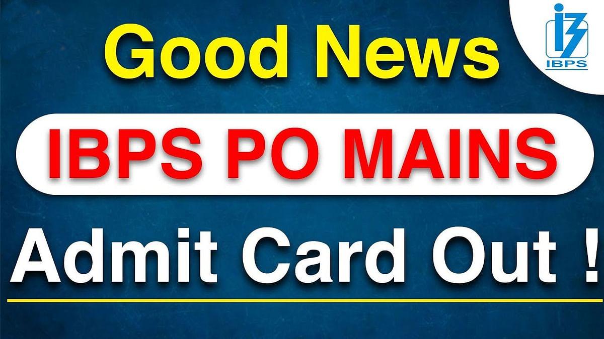 IBPS PO Mains Admit Card 2020-21 Out: आईबीपीएस ने जारी किया पीओ मेंस परीक्षा का एडमिट कार्ड, ऐसे डाउनलोड करें प्रवेश पत्र