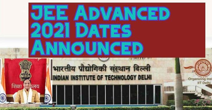 JEE Advanced 2021 Date Announced: शिक्षा मंत्री ने जेईई एडवांस्ड की तारीख का किया ऐलान, 3 जुलाई को होंगे Exam