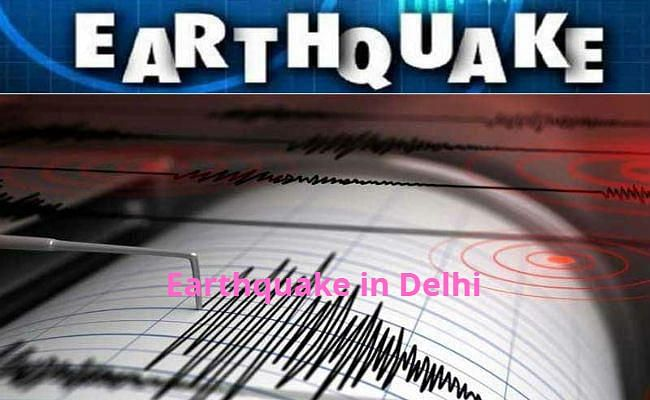 Earthquake News : फिर डोली दिल्ली की धरती, लोगों ने महसूस किये भूकंप के झटके