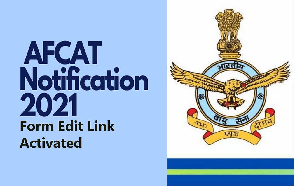 AFCAT 2021:  The Air Force Common Admission Test का करेक्शन विंडो खुला, ऐसे कर सकते हैं अपने एप्लीकेशन में सुधार