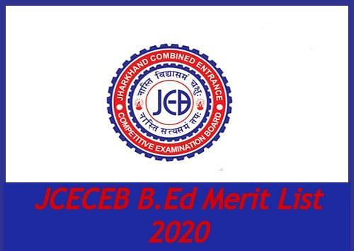 JCECEB B.Ed Merit List 2020: झारखण्ड बीएड प्रवेश परीक्षा 2020 की  प्रोविजिनल मेरिट लिस्ट जारी, यहां देखें पूरी डिटेल