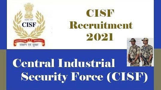 Sarkari Naukri, CISF ASI Recruitment 2021: केंद्रीय औद्योगिक सुरक्षा बल कर रहा है एएसआई के पदों पर नियुक्ति, जाने आवेदन प्रक्रिया