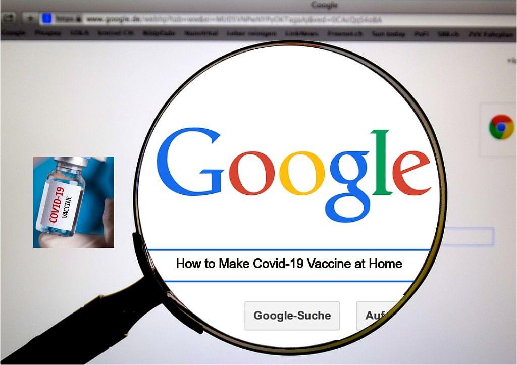 घर पर कोरोना वैक्सीन कैसे बनाएं, Google से जवाब . . .