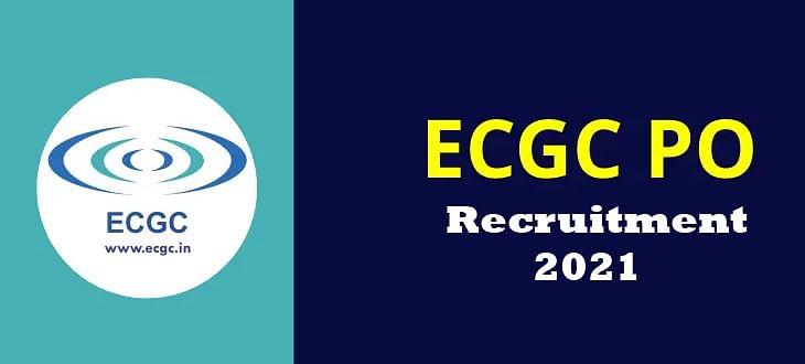 Sarkari Naukri, ECGC PO Recruitment 2021: प्रोबेशनरी ऑफिसर के पद पर होने वाली नियुक्ति, यहां देखें हर डिटेल