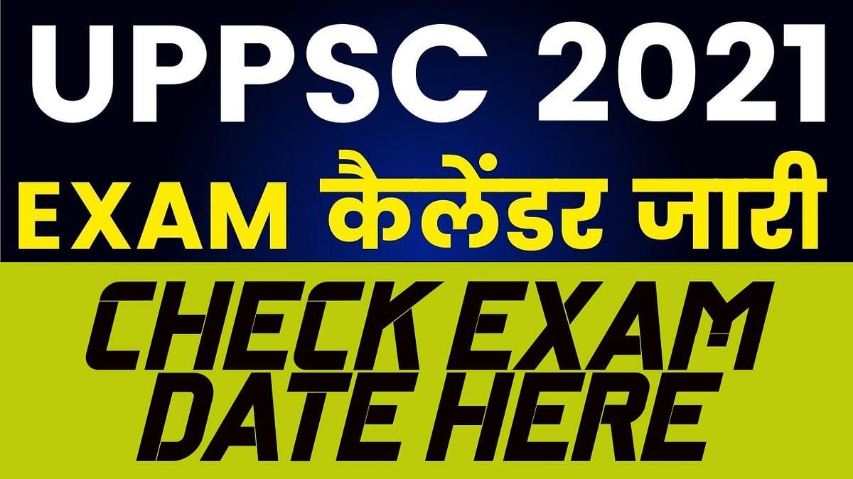 Sarkari Naukri, UPPSC Exam Calender 2021: उत्तर प्रदेश लोक सेवा आयोग ने जारी किया 2021 का एग्जाम कैलेंडर, जून में आयोजित कि जाएगी प्रारंभिक परीक्षा