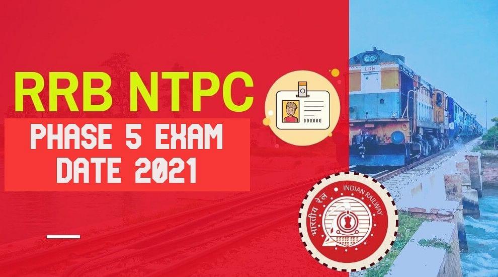 RRB NTPC Phase 5 Exam Date 2021: रेलवे एनटीपीसी फेज 5 का शेड्यूल जारी, ऐसे डाउनलो़ड कर सकते हैं एडमिट कार्ड