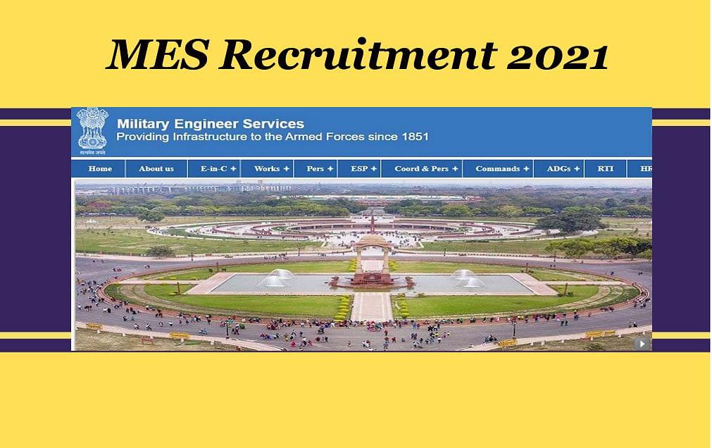 MES Recruitment 2021: मिलिट्री इंजीनियर सर्विसेज में निकली विभिन्न पदों के लिए नियुक्ति, ऐसे करें आवेदन