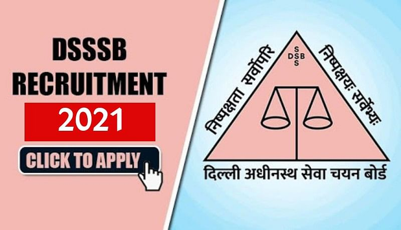DSSSB Recruitment 2021: दिल्ली सरकार के विभिन्न विभागों में निकाली 1,800 से ज्यादा वैकेंसी, ऐसे करें अप्लाई