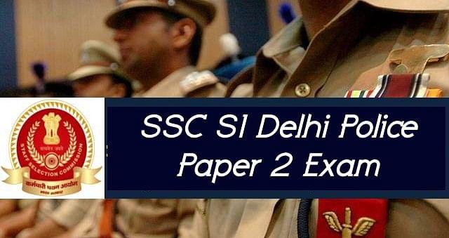 SSC SI Delhi Police Paper 2 Exam: दिल्ली पुलिस की परीक्षा हुई स्थगित, अब इस दिन लिए जाएंगे एक्जाम
