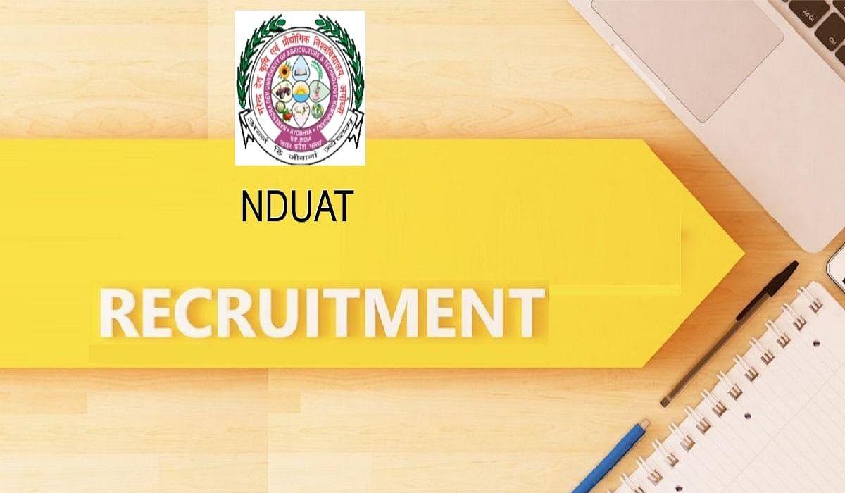 NDUAT Recruitment 2021: आचार्य नरेंद्र देव यूनिवर्सिटी ऑफ एग्रीकल्चर एंड टेक्नोलॉजी में विभिन्न पदों पर निकाली गई नियुक्ति,  7th CPC के अनुसार मिलेगा वेतन