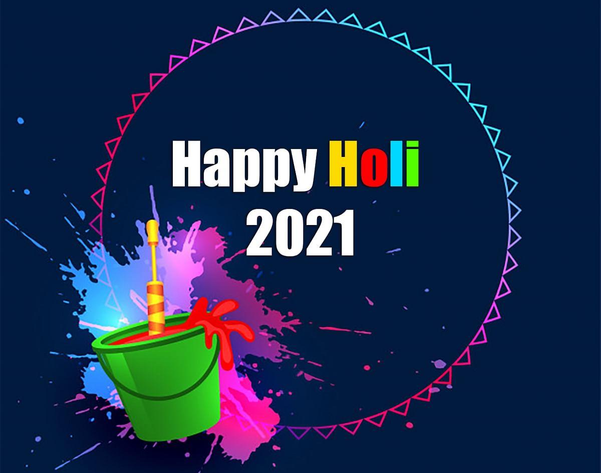Happy Holi 2021 Wishes, Images, Quotes, Holi Ki Hardik Shubhkamnaye, Songs, Video 21