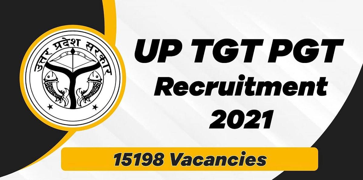 UP PGT TGT Recruitment 2021:  उत्तर प्रदेश में हो रही है 15,000 से ज्यादा शिक्षकों की बहाली, ऐसे करें रजिस्ट्रेशन, जाने पूरी डिटेल upsessb.org