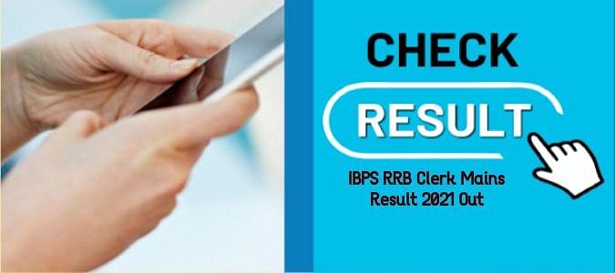 IBPS RRB Clerk Mains Result 2021 Out: इंस्टीट्यूट ऑफ बैंकिंग एण्ड पर्सनल सेलेक्शन ने जारी किया आरआरबी क्लर्क का परिणाम, ऐसे देखें अपना रिजल्ट