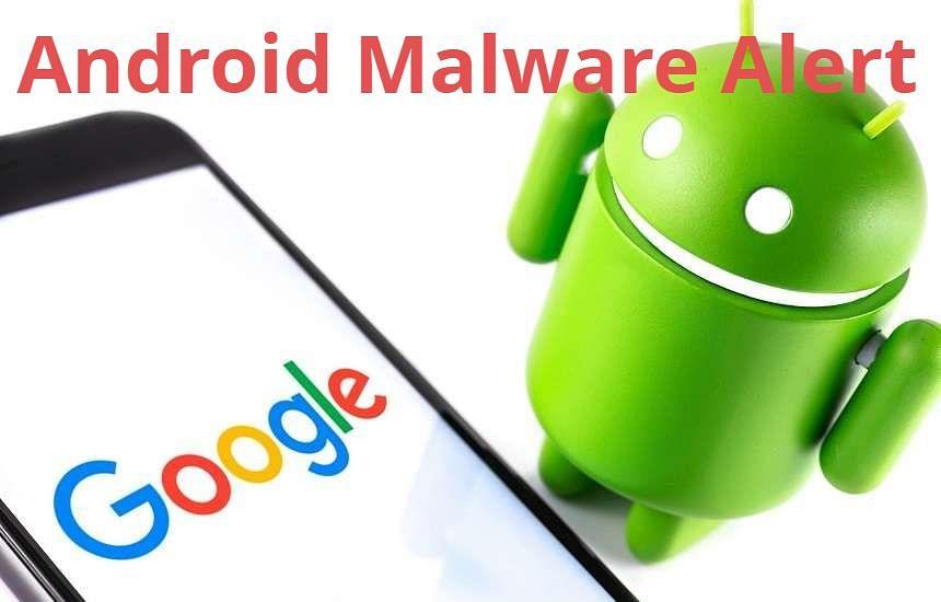 Android Malware Alert : सॉफ्टवेयर अपडेट के नाम पर आपकी प्राइवेसी से खिलवाड़ न हो जाए, जानें बचने का तरीका