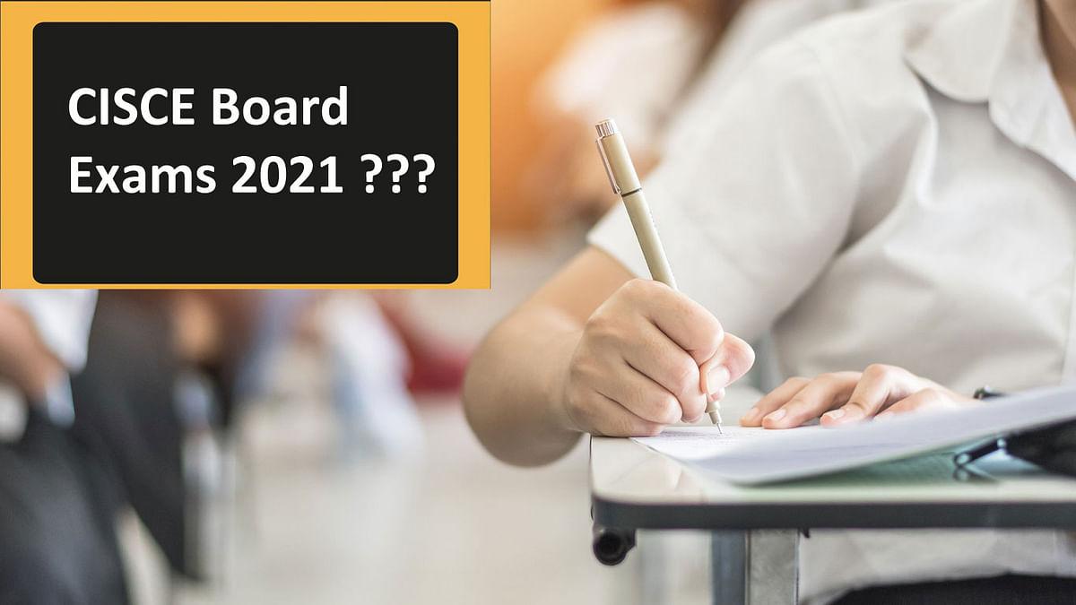 CISCE Board Exams 2021: Coronavirus के कारण क्या रद्द हो जाएगी ICSE की परीक्षा ? आज हो सकता है फैसला