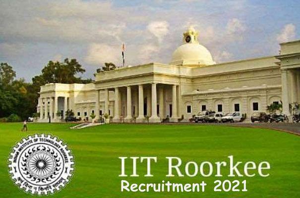 IIT Roorkee Recruitment 2021: आईआईटी रुड़की में निकली नॉन -टीचिंग ग्रुप के लिए नियुक्ति, ऐसे करें आवेदन iitr.ac.in