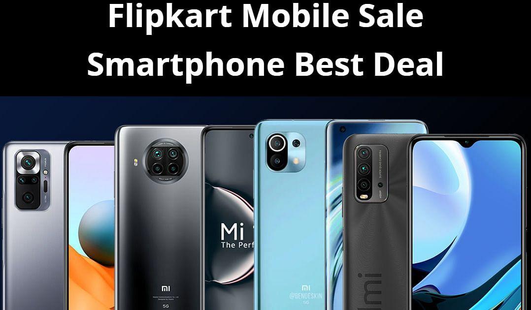 Flipkart Mobile Sale: भारी छूट और कैशबैक पर खरीदें अपना पसंदीदा स्मार्टफोन