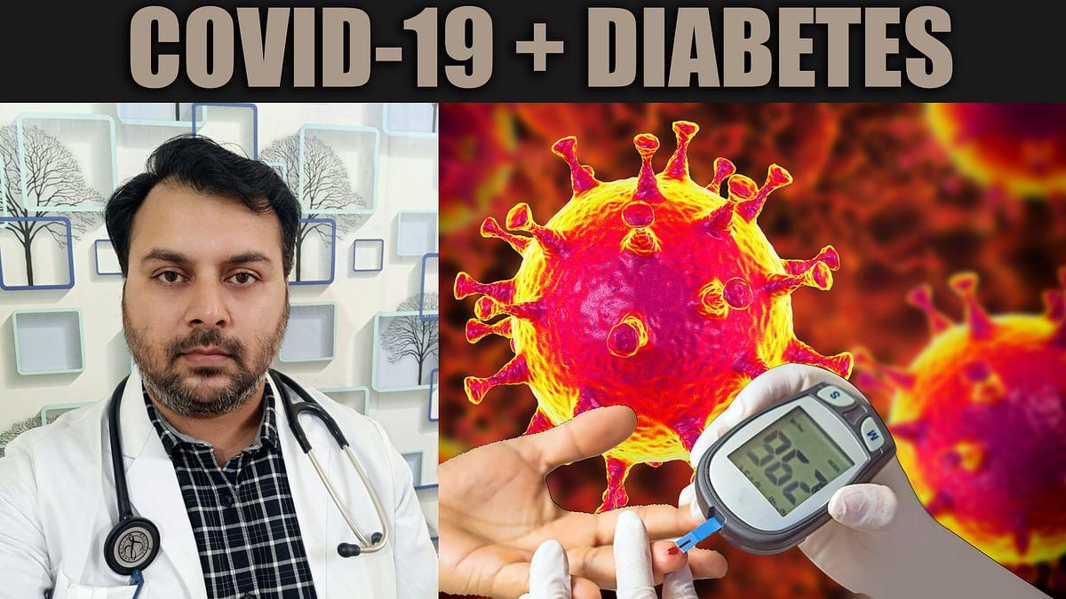 Corona से संक्रमित Diabetes Patient कैसे रखें अपने सेहत का ख्याल, क्या खाएं, किन चिजों से करें परहेज, जानें सबकुछ एक्सपर्ट से