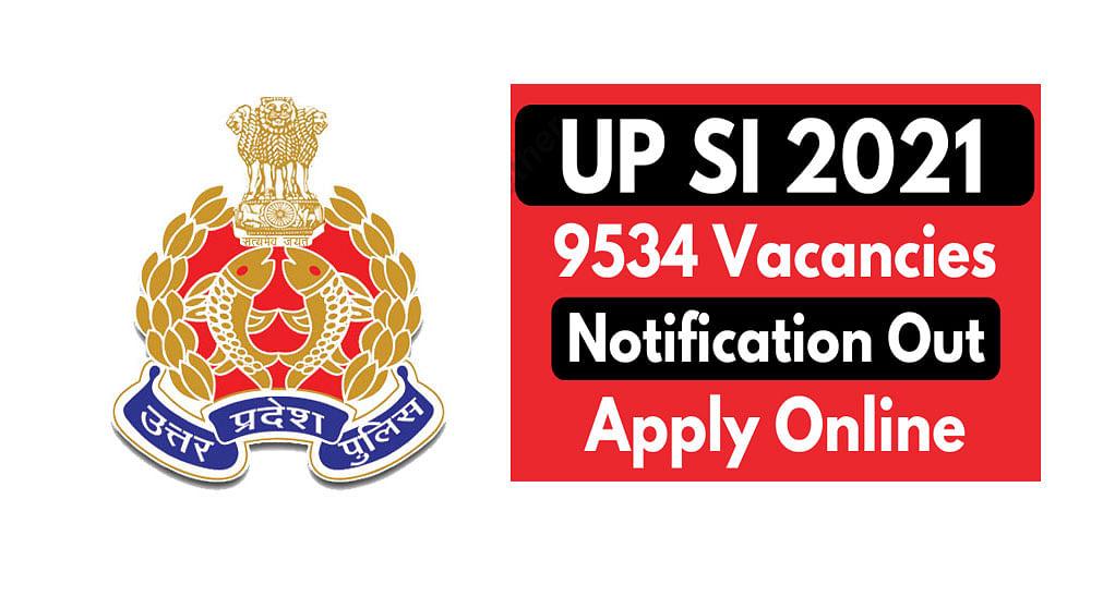 UP Police SI Recruitment 2021: यूपी पुलिस में हो रही है 9,000 से भी ज्यादा पदों पर भर्ती, जानिए क्या है आखिरी तारीख