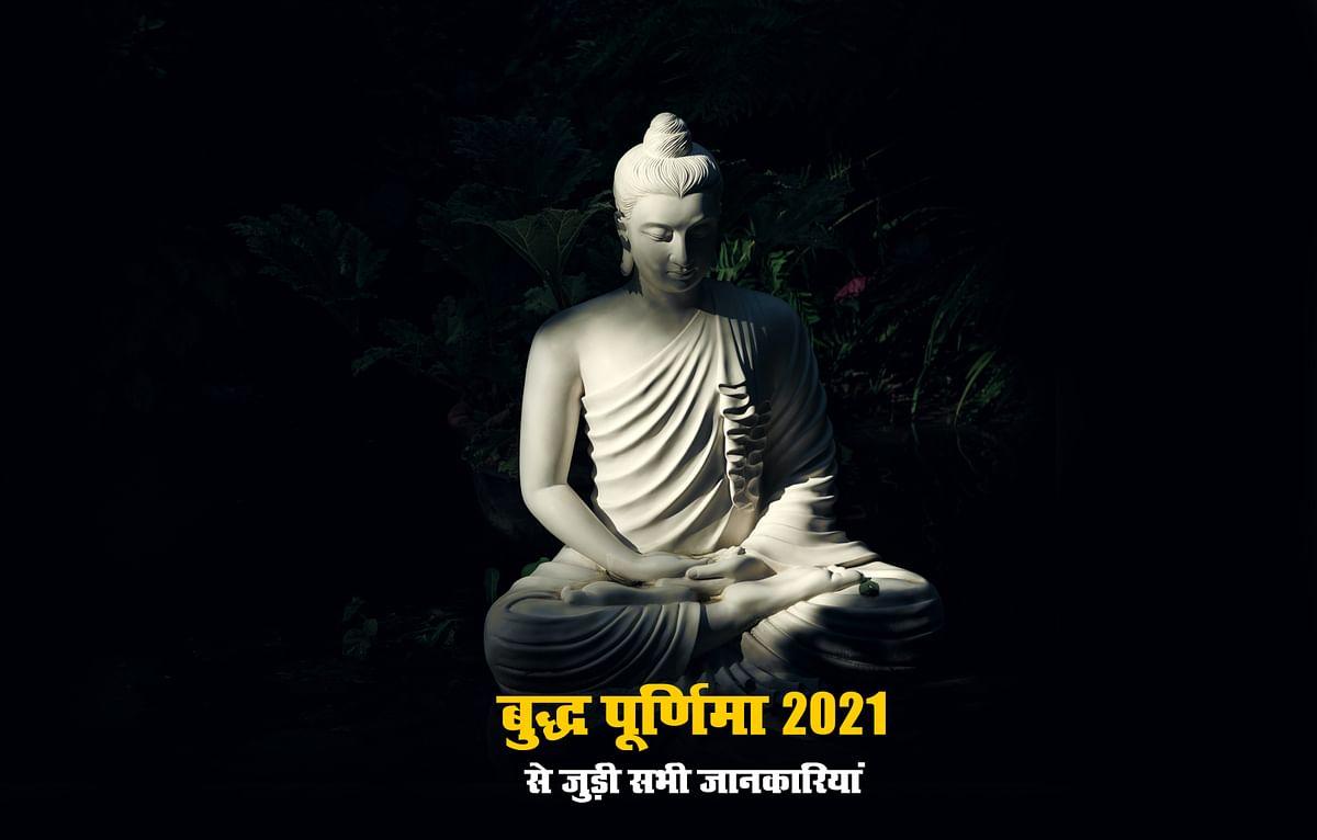 Buddha Purnima 2021, History,  Thoughts, Puja Timing