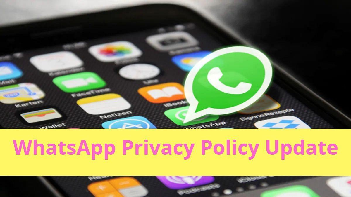 WhatsApp Privacy Policy: 13 मई को आ सकता है कोर्ट का फैसला, 15 मई से पहले करना है एक्सेप्ट, नहीं तो...
