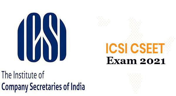 ICSI CSEET Exam 2021 का होगा फिर से आयोजन, यहां देखें डिटेल्स icsi.edu