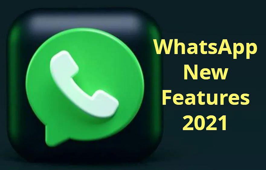 WhatsApp पर जल्द आनेवाले इन फीचर्स को जान लीजिए आप, ऐसे बदलेगा चैटिंग का अंदाज