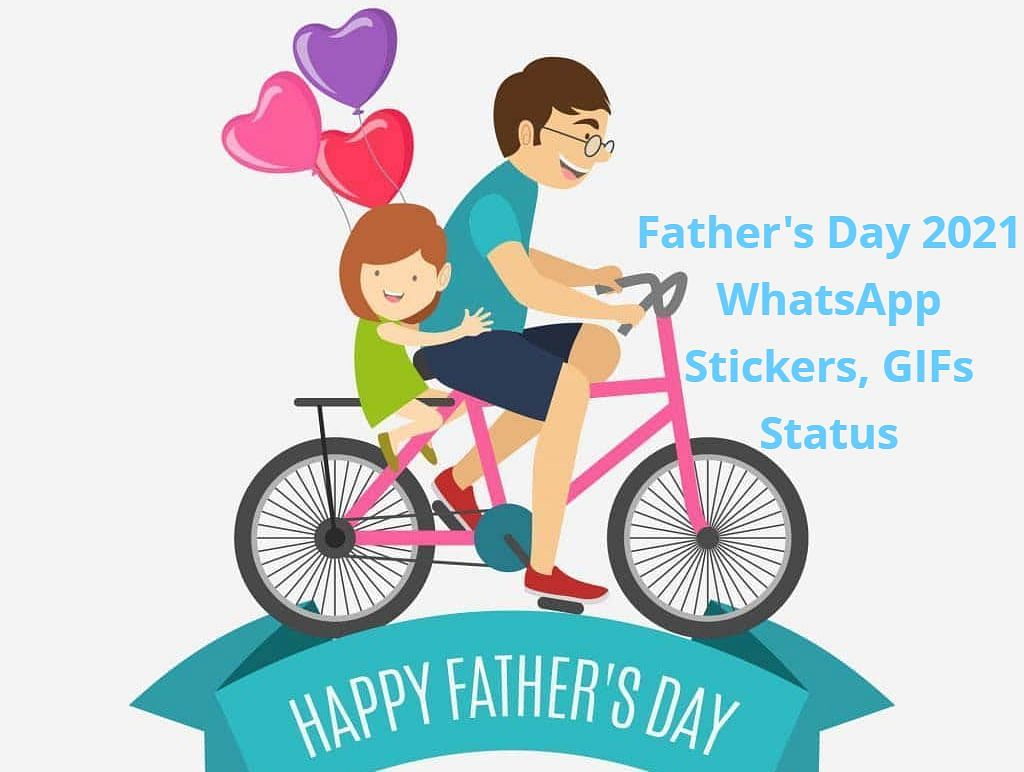 Father's Day 2021 पर पापा को ऐसे भेजें WhatsApp स्टिकर्स और GIFs