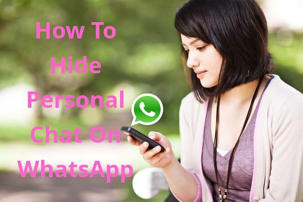 WhatsApp Tricks: पर्सनल चैट को दुनिया से ऐसे छिपाएं, जान लें आसान तरीका