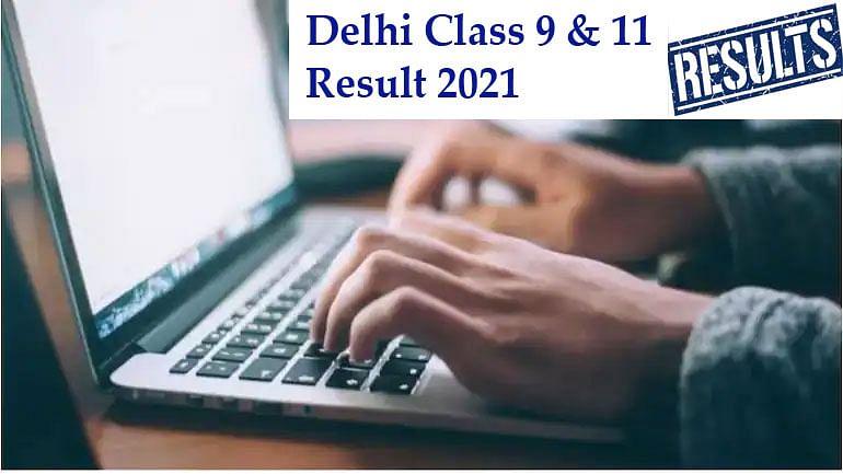 Delhi Class 9, 11 Results 2021: 9वीं और 11वीं कक्षा का रिजल्ट आज होने वाला है जारी, चेक करें डिटेल्स edudel nic in