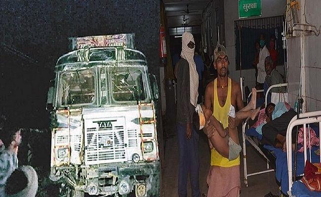 बिहार में देर रात काल बनकर दौड़ी तेेज रफ्तार ट्रक, दरवाजे पर बैठे 10 लोगों को रौंदा, पांच बच्चेे समेेत 6 की मौत