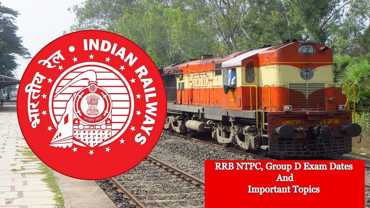 RRB NTPC, Group D Exam Dates: रेलवे एनटीपीसी और ग्रुप डी एक्जाम के लिए इन टॉपिक्स को करें रिवाइज, इसी महीने होने वाली है परीक्षा