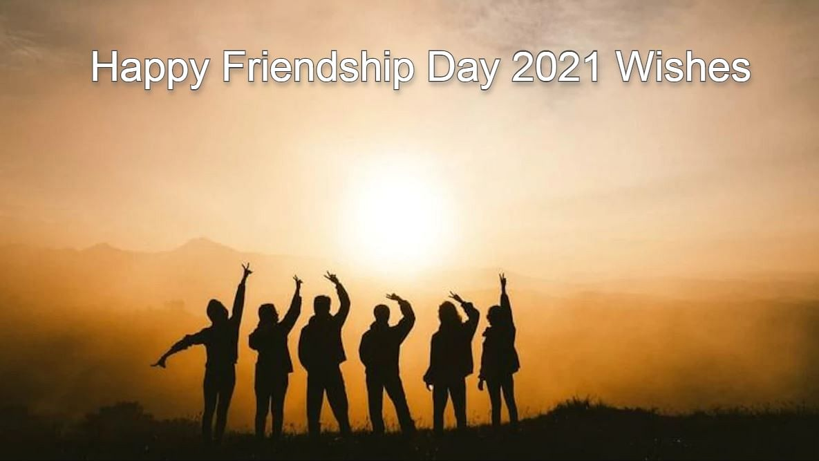 Happy Friendship Day 2021 Wishes Images, Quotes, Status