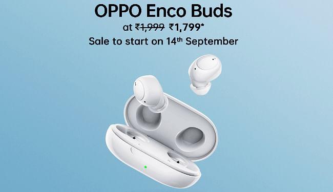 OPPO ने लॉन्च किया Enco Buds, कीमत 1999 रुपये, तीन दिनों तक मात्र 1799 रुपये में मिलेंगे, ...जानें कहां?