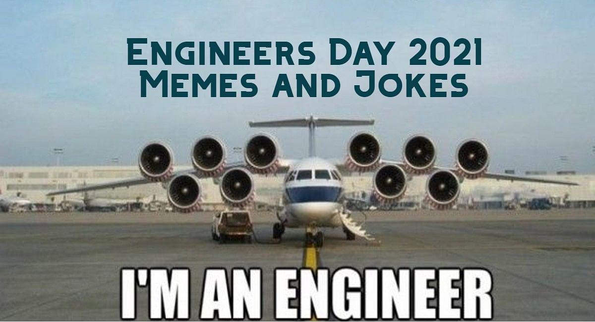 Engineers Day 2021: कुछ ऐसे मनाएं इंजीनियर्स डे, मीम्स और फनी जोक्स के लें मजे